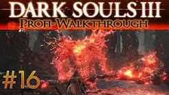 Dark Souls 3 Profi Walkthrough #16 | Alter Dämonenkönig