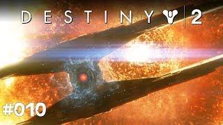 Destiny 2 #010 - Die Allmacht - Let's Play Destiny 2 Deutsch / German