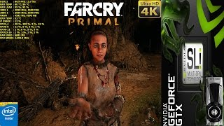 Far Cry Primal Ultra Settings 4K | GTX 1080 SLI | HB Bridge | i7 5960X 4.5GHz