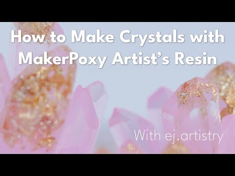 Casting Crystals with MakerPoxy Artist's Resin