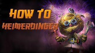 How to Heimerdinger - Detailed League of Legends Guide [S4]