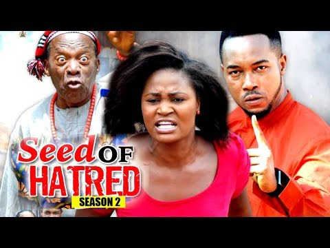 Seed Of Hatred season 2 - (New Movie) 2018...