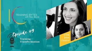 Training Bytes Episode 9: Training Transformation