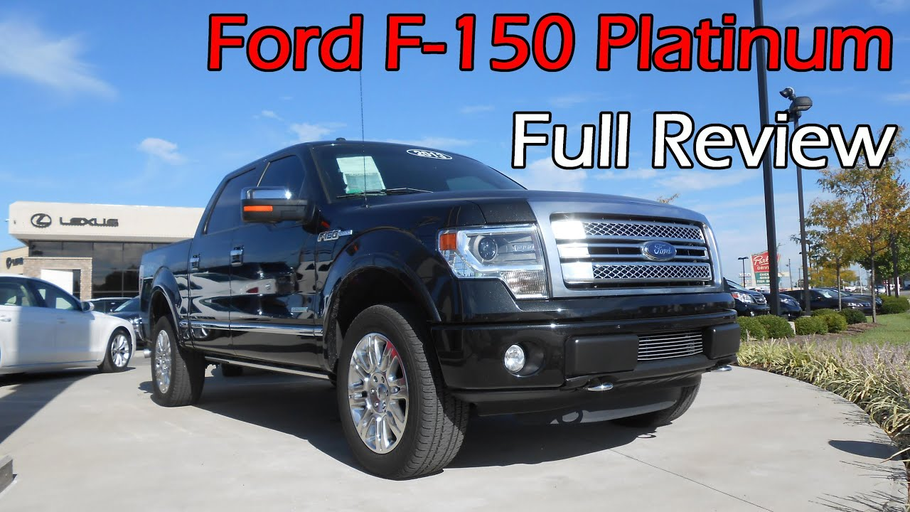 2013 2014 ford f 150 platinum full review youtube