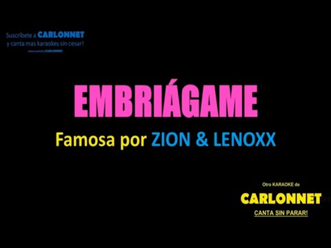 Embriagame - Zion & Lennox (Karaoke)