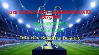 Lịch Thi Đấu Cúp C1 --  Champions League 2017/2018 Mới Nhất.