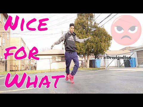 Drake - Nice for What ( Dance )