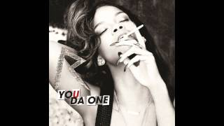 Rihanna - You Da One ( Extended House Club Mix ) ! EXCLUSIVE MIX !