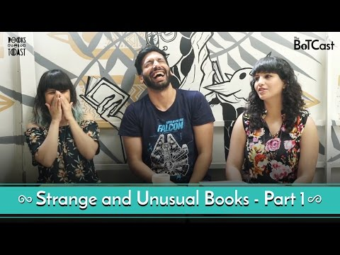 BoTCast Ep 4 feat. Kanan Gill - Part 1 of Strange and Unusual Books