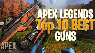 Top 10 Best Weapons in Apex Legends Season 3