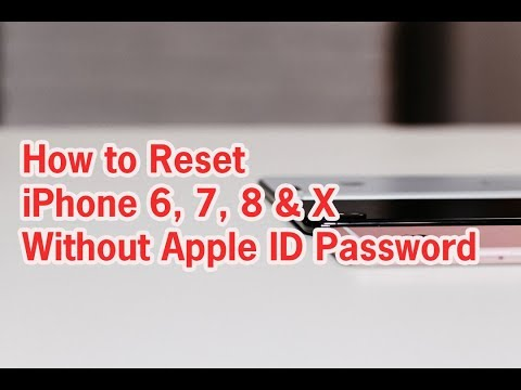 How to Reset iPhone 6, 7, 8 & X Without Apple ID Password - YouTube