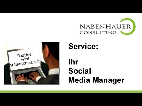 Ihr Social Media Manager - Automatisieren Sie Ihr Marketing System - Nabenhauer Consulting Service