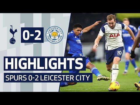 HIGHLIGHTS | SPURS 0-2 LEICESTER CITY