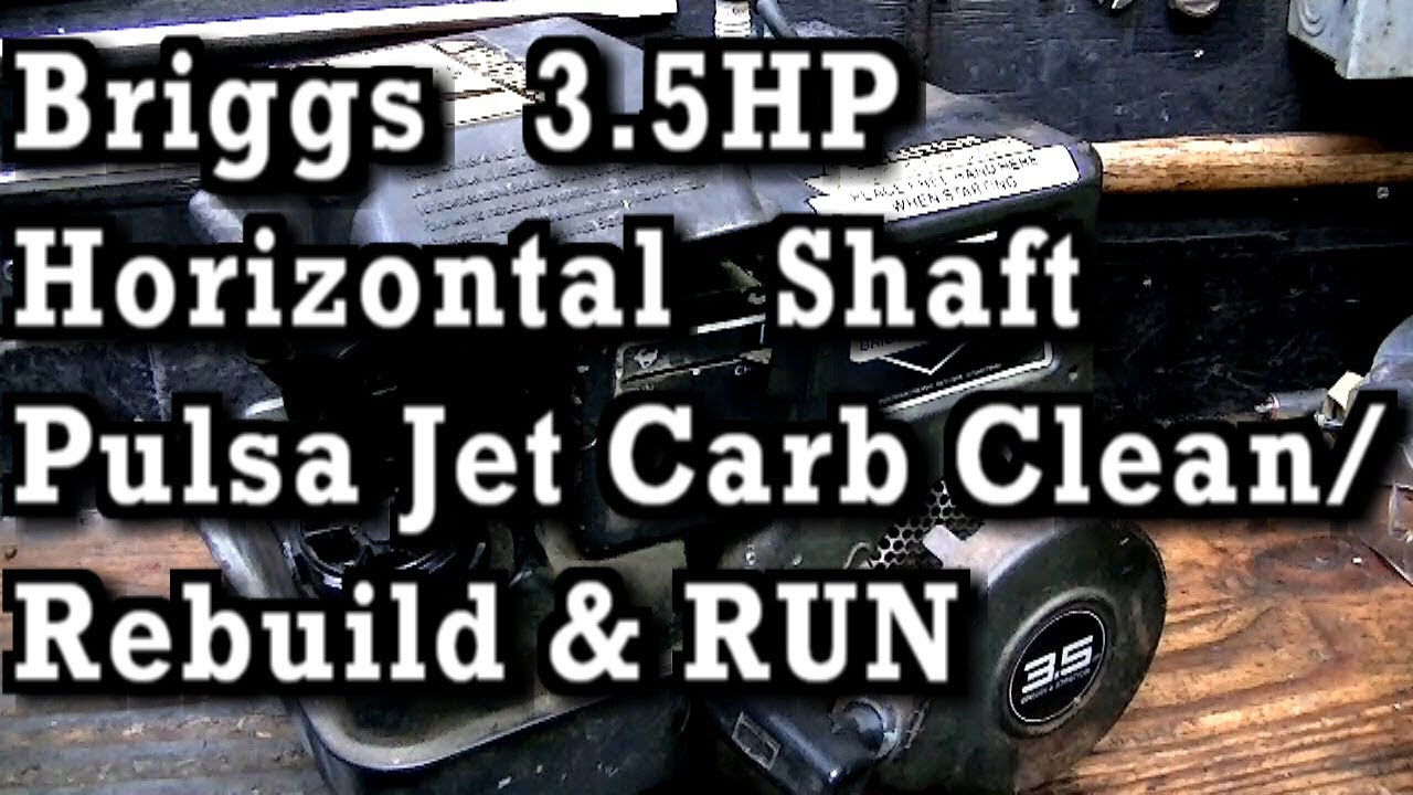 How To Clean Pulsa Jet Carburetor on 1992 Briggs 3 5HP Horizontal Shaft |||  RUN AT 9:12