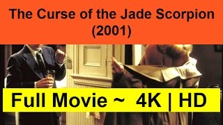 The-Curse-of-the-Jade-Scorpion--2001--Full