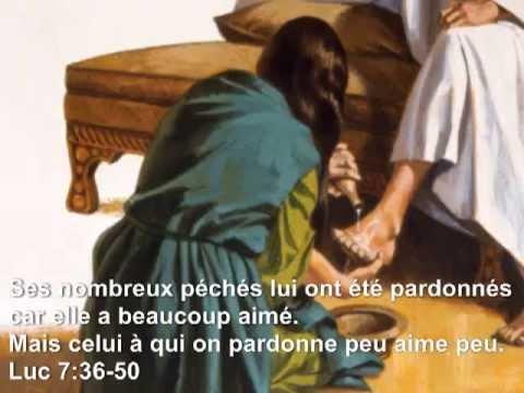 Pécheresse pardonnée car a beaucoup aimé. Luc 7:36-50 (1/2) - YouTube