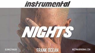 Frank Ocean - Nights (INSTRUMENTAL) *first part only*