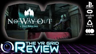 No Way Out - A Dead Realm Tale | Review | PSVR/PCVR - The Horror.....the horror........
