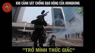 Khi Cảnh sát chống bạo động Hongkong
