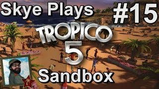 Tropico 5: Gameplay Sandbox #15 ►The Ever Expanding Economy ◀ Tutorial/Tips Tropico 5