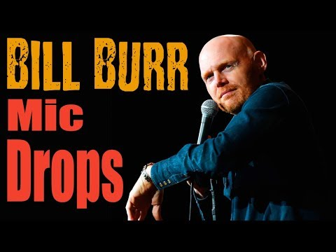 The Funniest Bill Burr Mic Drops *Rewind