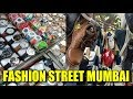 FASHION STREET Style, Mumbai Shopping   Best Market to buy Clothes, Shoes, Wallets   Street Shopping