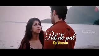 Tum Jo Mile pal do pal ke Vaaste   New Whatsapp Status Video   #Sunil_Jajra