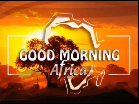 Good Morning Africa on Pan African Television