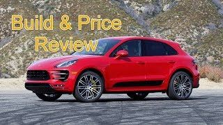 2018 Porsche Macan S SUV - Build & Price Review - Porsche Car Configurator