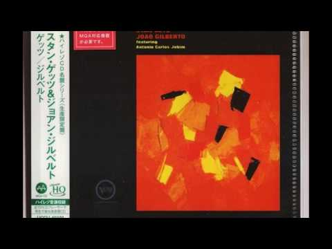 So Danco Samba (I Only Dance Samba)  - Stan Getz & Joao Gilberto (1964)