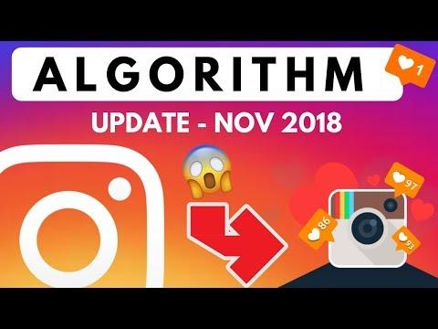 Instagram Algorithm Update November 2018