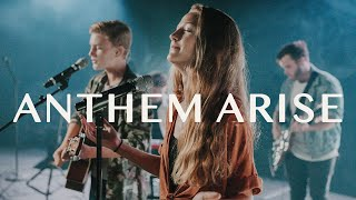 Anthem Arise | Official Music Video | Arise Worship