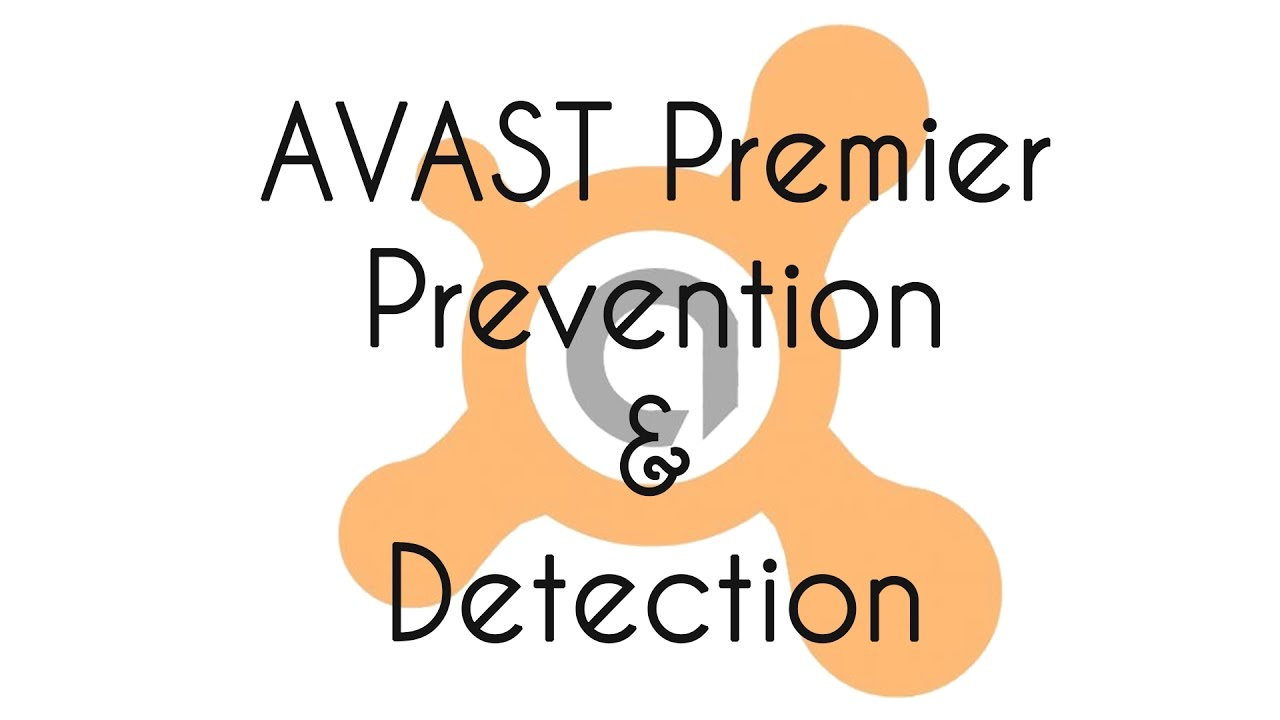 Avast Premier Prevention and Detection Test