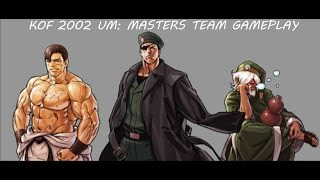 The King Of Fighters 2002 UM: Masters Team Gameplay