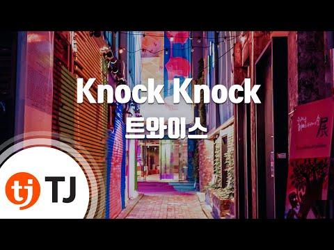 [TJ노래방] Knock Knock - 트와이스(TWICE) / TJ Karaoke