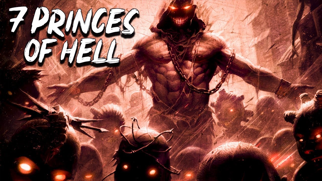 Who are the Seven Princes of Hell ? - Angels and Demons - See U in History