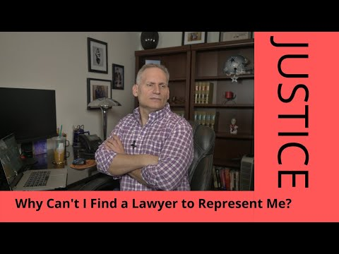 why-cant-i-find-an-attorney-to-represent-me