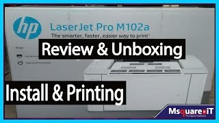HP Laserjet Pro M102a Install / Review and Print Page | HP Laserjet Pro M102A | Review | Msquare iT