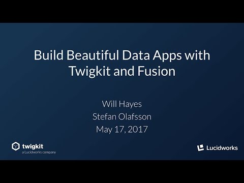 Webinar: Build Beautiful Data Apps with Twigkit and Fusion