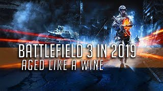 Battlefield 3 in 2019 - Aged like wine
