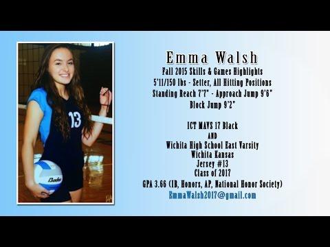 Emma Walsh SKILLS/WICHITA HIGH SCHOOL EAST GAME FOOTAGE 2015