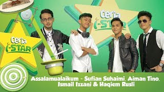 Download Assalamualaikum  - Sufian Suhaimi, Aiman Tino, Ismail Izzani & Haqiem Rusli | Ceria i-Star 2017 MP3 song and Music Video