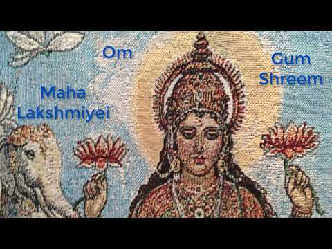 Om Gum Shreem Maha Lakshmiyei Namaha - Daily Chant - 108 Repetitions