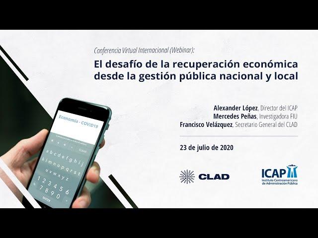 #WebinarCLAD El desafío de la recuperación económica desde la gestión pública nacional y local