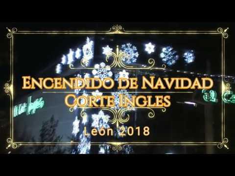 Encendido luces de Navidad Corte Ingles León 2018