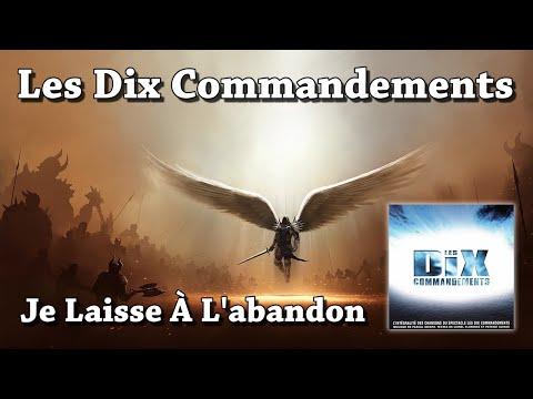 Je Laisse À L'abandon - Les Dix Commandements (HQ)