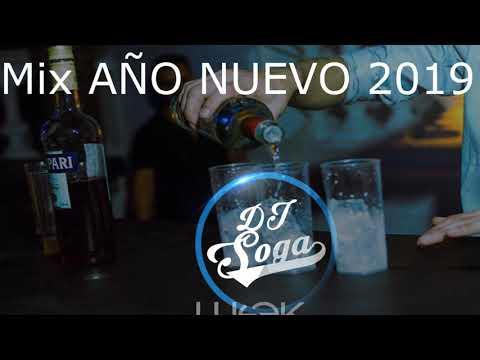 Mix AÑO NUEVO 2019 ✨🍾 - Cumbia, Reggaeton, Perreo DJ SOGA💣