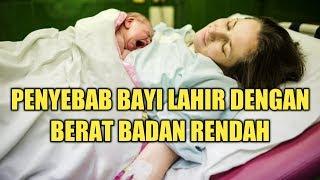 Penyebab Ibu Hamil Melahirkan Bayi Dengan Berat Rendah