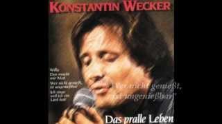 Konstantin Wecker -  Wer nicht genießt,  ist ungenießbar