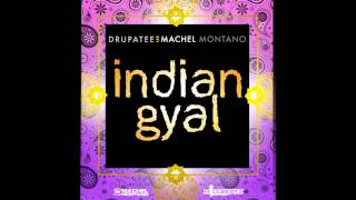 Indian Gyal by Machel Montano ft. Drupatee (Bass Boosted)